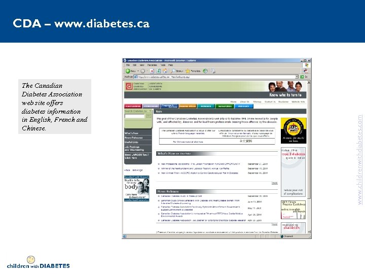 The Canadian Diabetes Association web site offers diabetes information in English, French and Chinese.