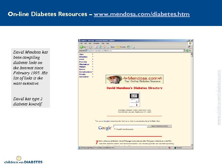 David Mendosa has been compiling diabetes links on the Internet since February 1995. His