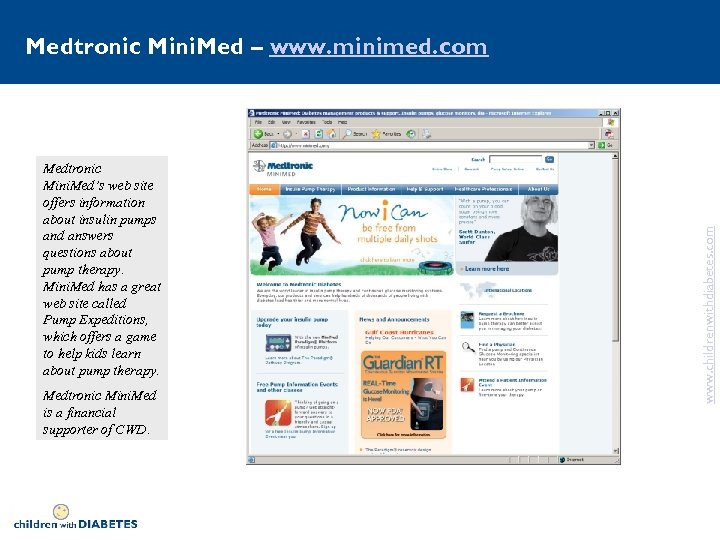 Medtronic Mini. Med's web site offers information about insulin pumps and answers questions about