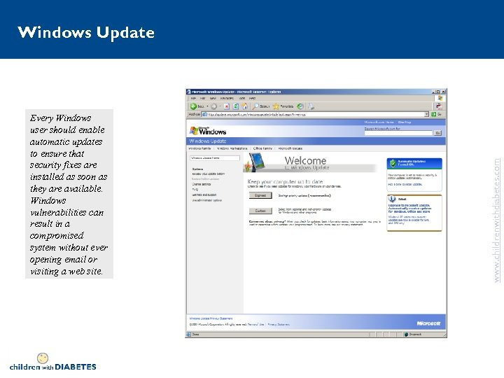 Every Windows user should enable automatic updates to ensure that security fixes are installed