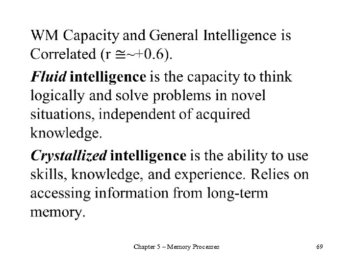 • Chapter 5 – Memory Processes 69