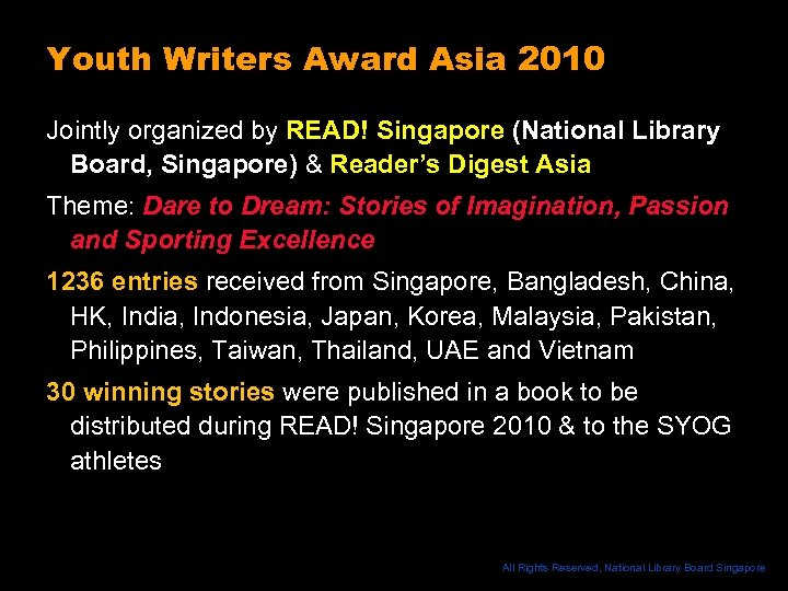 Youth Writers Award Asia 2010 Jointly organized by READ! Singapore (National Library Board, Singapore)