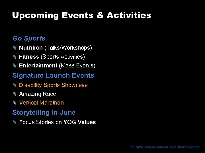Upcoming Events & Activities Go Sports Nutrition (Talks/Workshops) Fitness (Sports Activities) Entertainment (Mass Events)