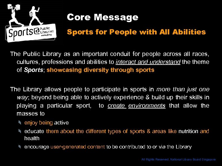 Core Message Sports for People with All Abilities The Public Library as an important