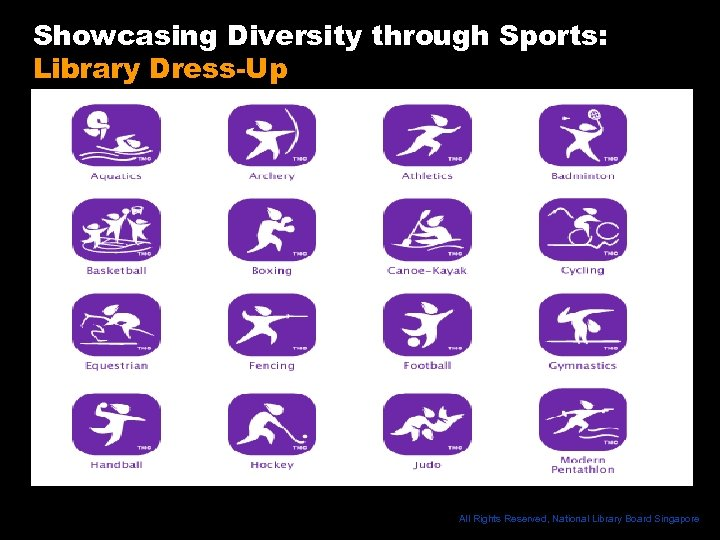 Showcasing Diversity through Sports: Library Dress-Up All Rights Reserved, National Library Board Singapore