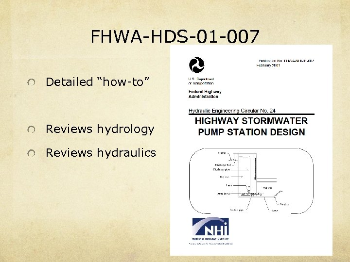 """FHWA-HDS-01 -007 Detailed """"how-to"""" Reviews hydrology Reviews hydraulics"""