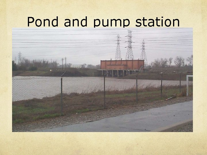 Pond and pump station