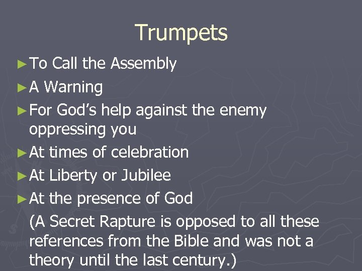 Trumpets ► To Call the Assembly ► A Warning ► For God's help against