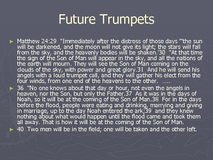 Future Trumpets Matthew 24: 29