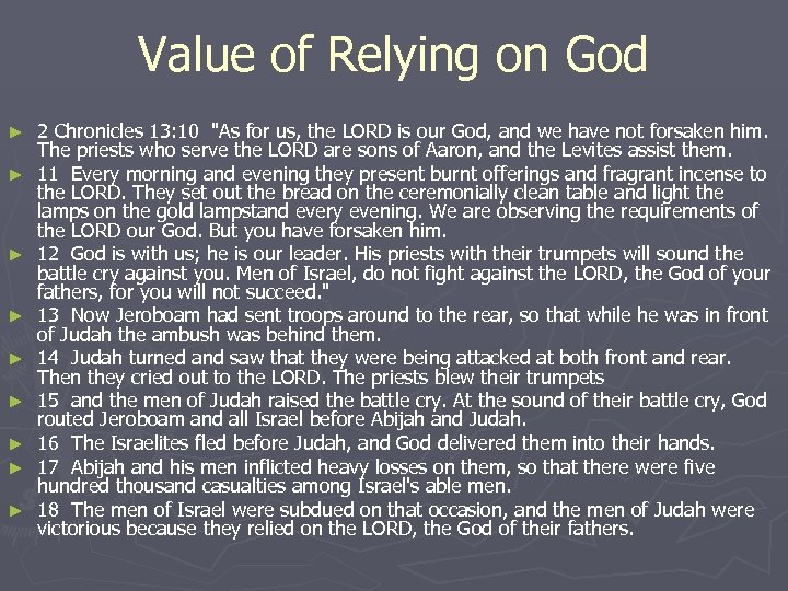 Value of Relying on God ► ► ► ► ► 2 Chronicles 13: 10