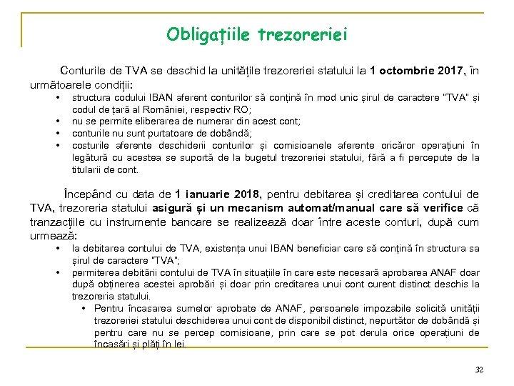 Obligațiile trezoreriei Conturile de TVA se deschid la unitățile trezoreriei statului la 1 octombrie