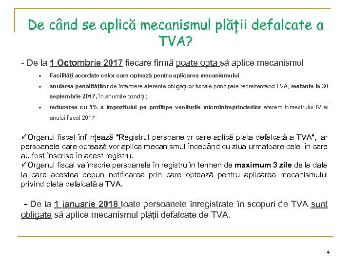 De când se aplică mecanismul plății defalcate a TVA? - De la 1 Octombrie