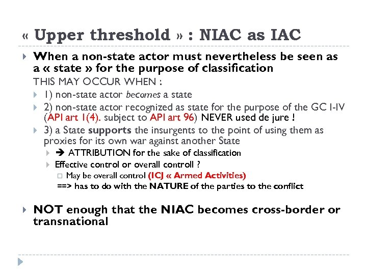 « Upper threshold » : NIAC as IAC When a non-state actor must