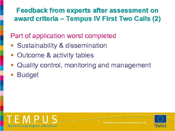 Feedback from experts after assessment on award criteria – Tempus IV First Two Calls