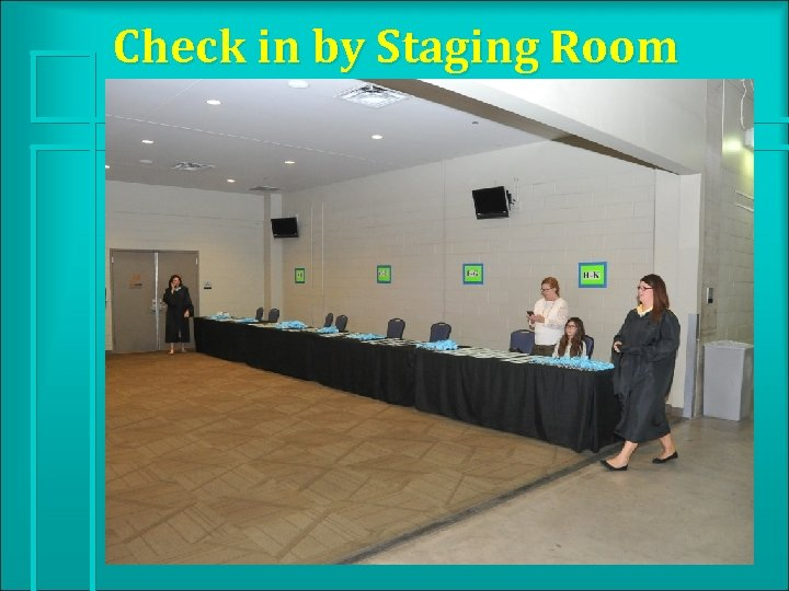 Check in by Staging Room