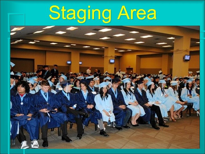 Staging Area