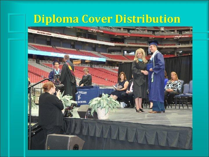 Diploma Cover Distribution