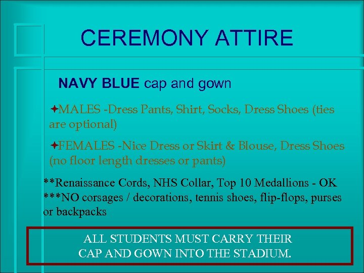 CEREMONY ATTIRE NAVY BLUE cap and gown ªMALES -Dress Pants, Shirt, Socks, Dress Shoes