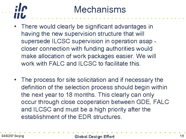Mechanisms • There would clearly be significant advantages in having the new supervision structure