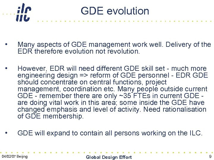 GDE evolution • Many aspects of GDE management work well. Delivery of the EDR