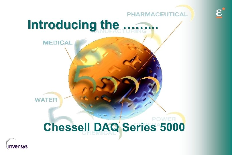 Introducing the ……. . . Chessell DAQ Series 5000