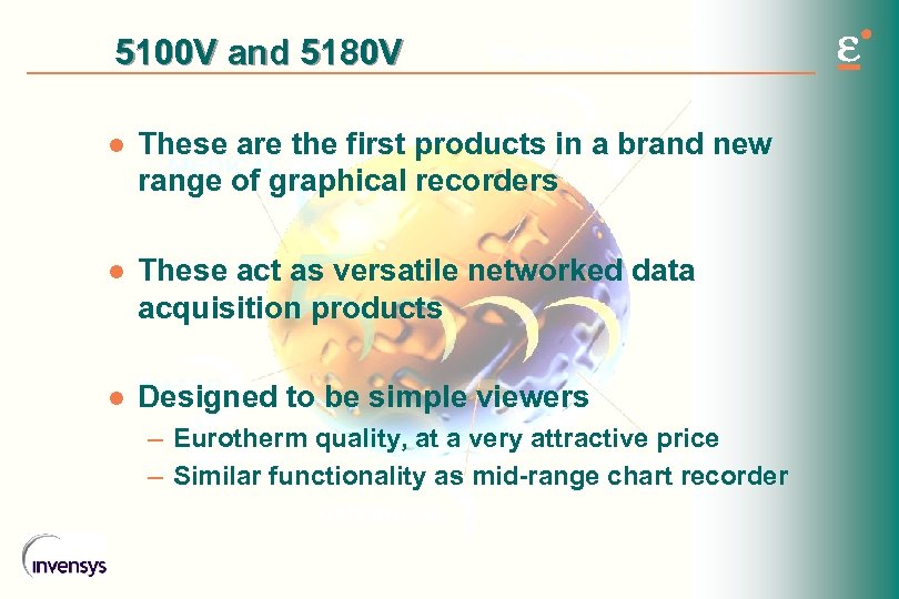 5100 V and 5180 V l These are the first products in a brand