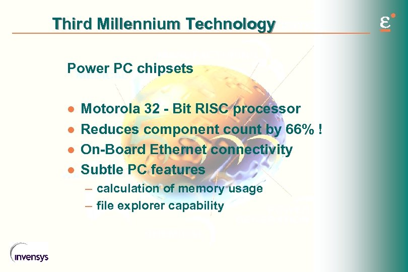 Third Millennium Technology Power PC chipsets l l Motorola 32 - Bit RISC processor