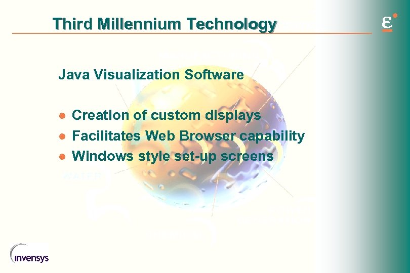 Third Millennium Technology Java Visualization Software l l l Creation of custom displays Facilitates