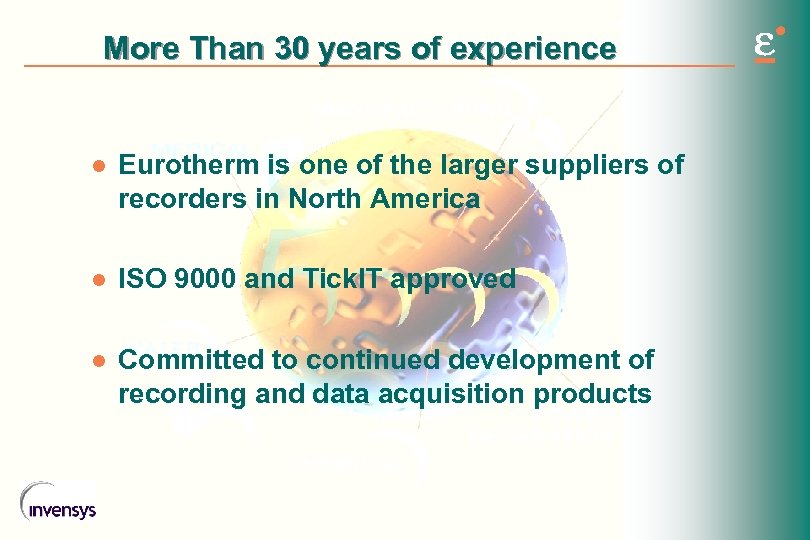More Than 30 years of experience l Eurotherm is one of the larger suppliers