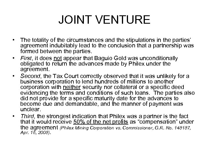 JOINT VENTURE • The totality of the circumstances and the stipulations in the parties'