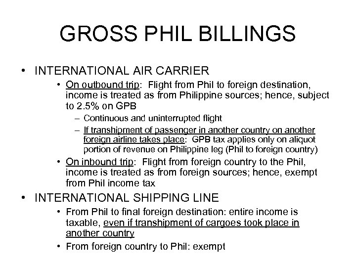 GROSS PHIL BILLINGS • INTERNATIONAL AIR CARRIER • On outbound trip: Flight from Phil