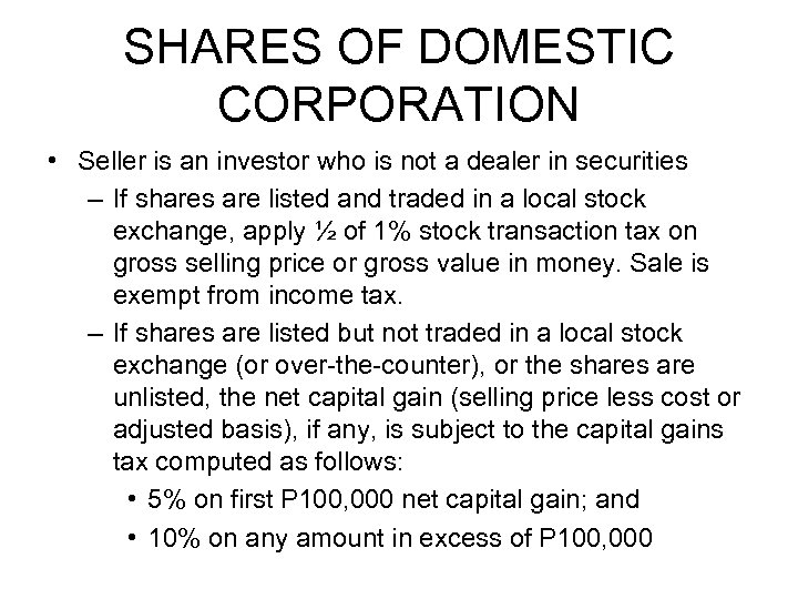 SHARES OF DOMESTIC CORPORATION • Seller is an investor who is not a dealer