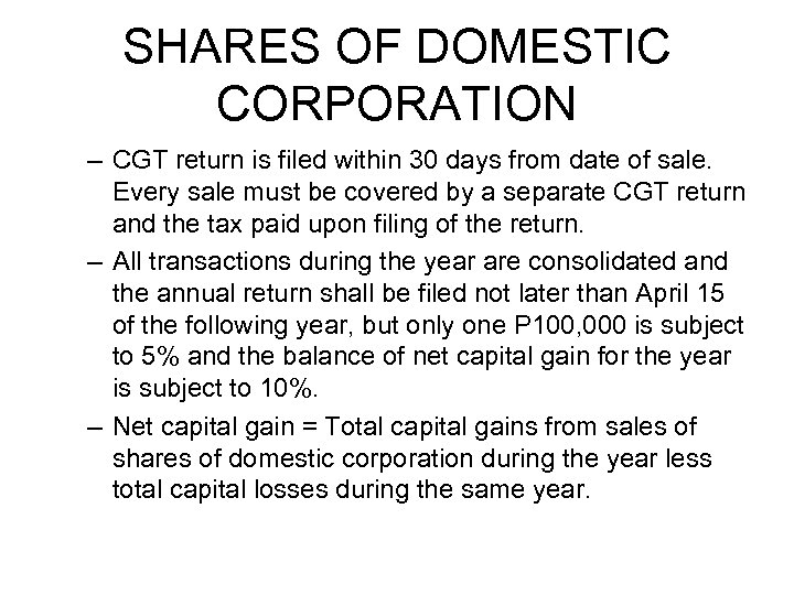 SHARES OF DOMESTIC CORPORATION – CGT return is filed within 30 days from date