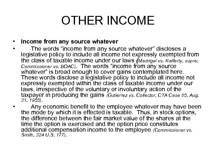 """OTHER INCOME • Income from any source whatever • The words """"income from any"""