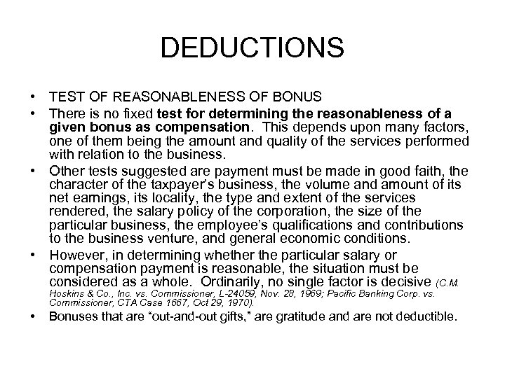 DEDUCTIONS • TEST OF REASONABLENESS OF BONUS • There is no fixed test for