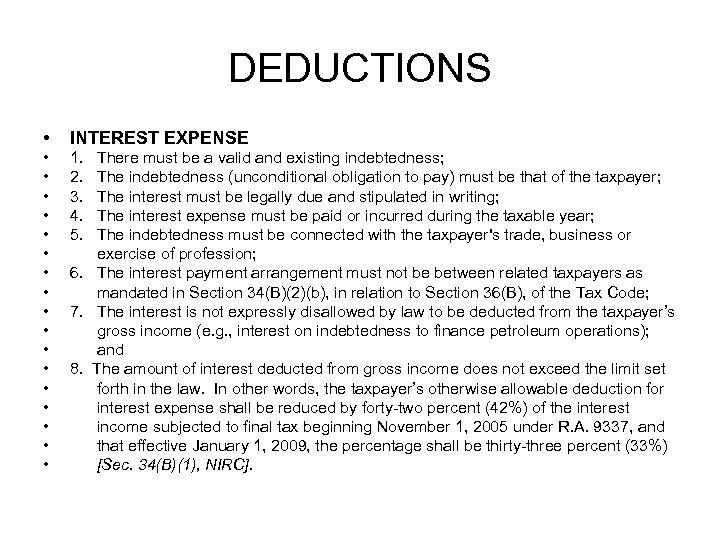 DEDUCTIONS • INTEREST EXPENSE • • • • • 1. 2. 3. 4. 5.