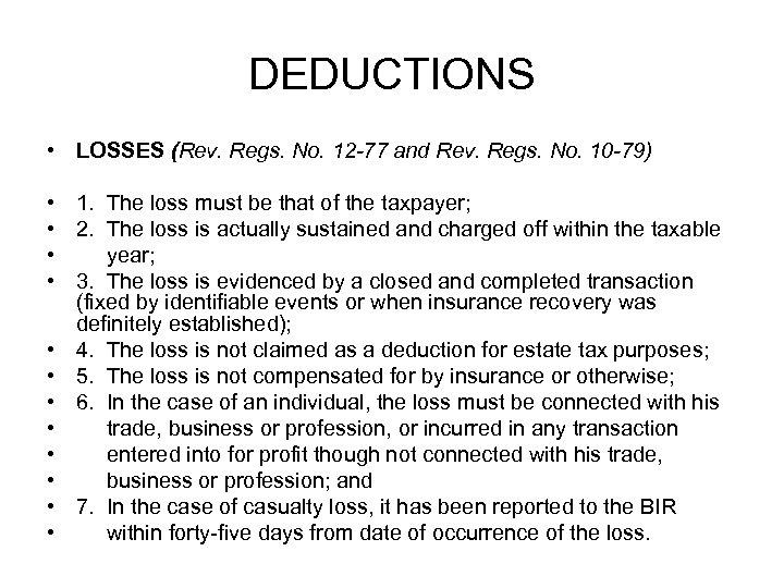 DEDUCTIONS • LOSSES (Rev. Regs. No. 12 -77 and Rev. Regs. No. 10 -79)