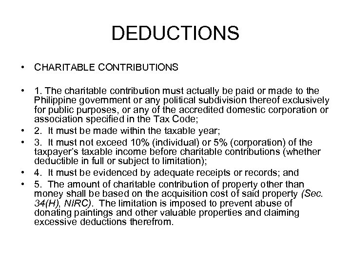 DEDUCTIONS • CHARITABLE CONTRIBUTIONS • 1. The charitable contribution must actually be paid or