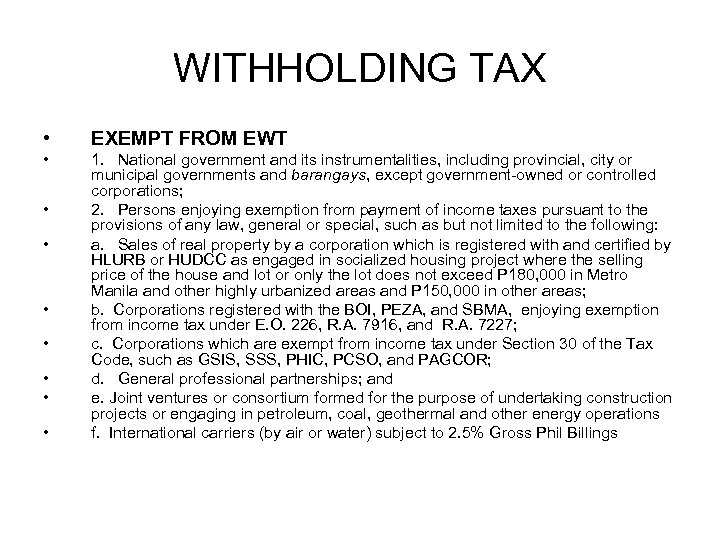 WITHHOLDING TAX • EXEMPT FROM EWT • 1. National government and its instrumentalities, including