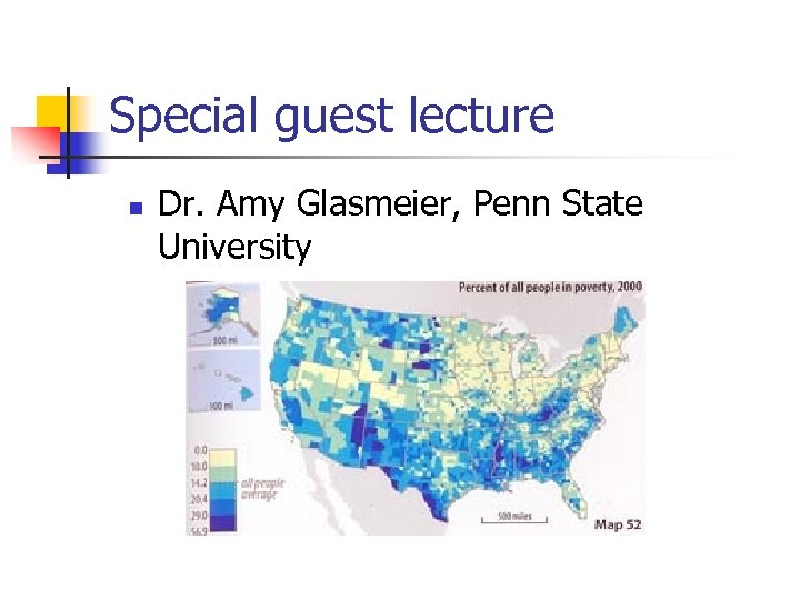 Special guest lecture n Dr. Amy Glasmeier, Penn State University