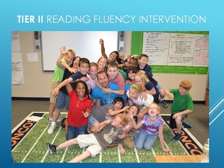 TIER II READING FLUENCY INTERVENTION