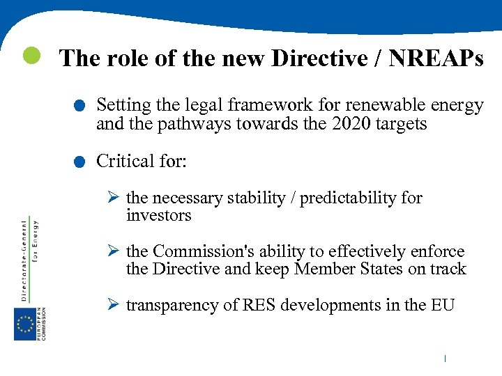 . . The role of the new Directive / NREAPs Setting the legal framework