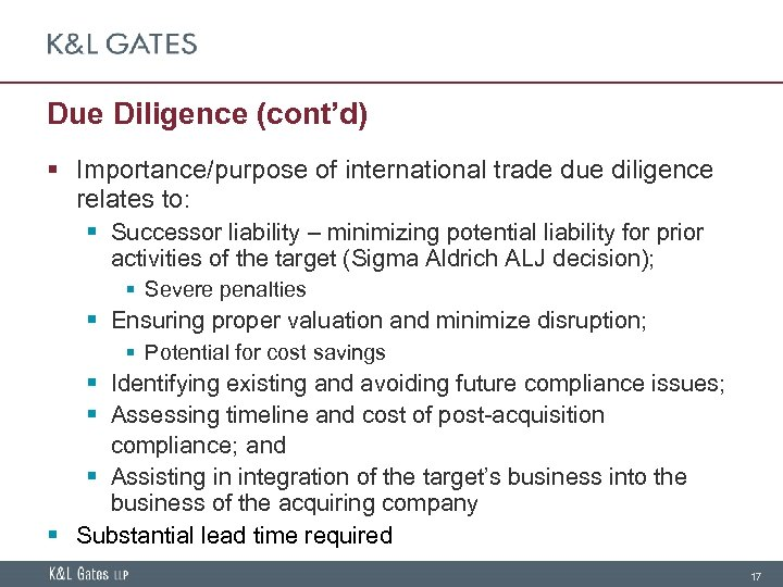 Due Diligence (cont'd) § Importance/purpose of international trade due diligence relates to: § Successor