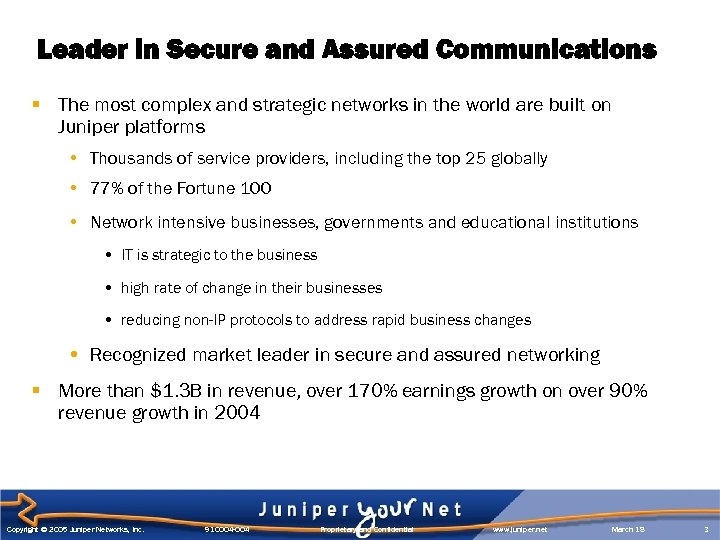 Leader in Secure and Assured Communications § The most complex and strategic networks in