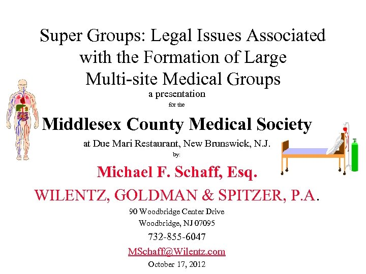 Super Groups: Legal Issues Associated with the Formation of Large Multi-site Medical Groups a