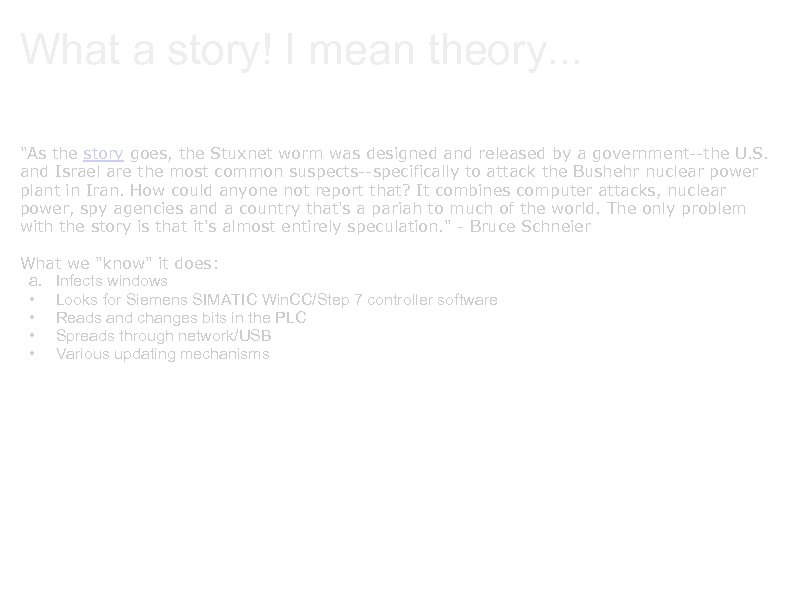 What a story! I mean theory. . .