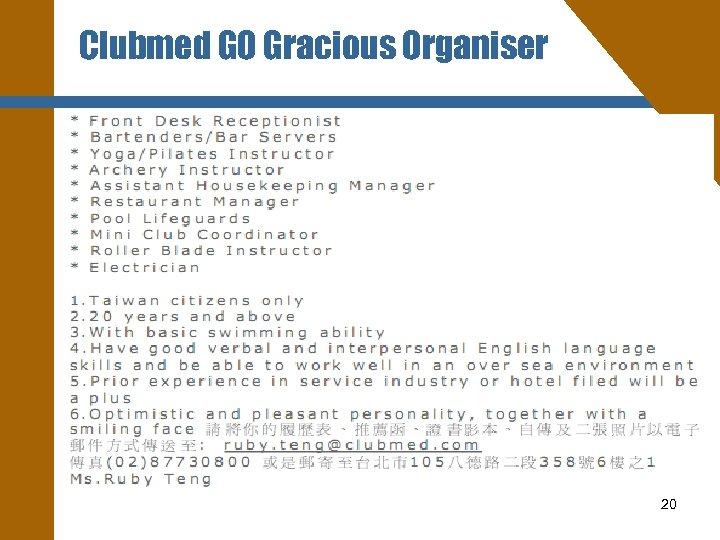Clubmed GO Gracious Organiser 20