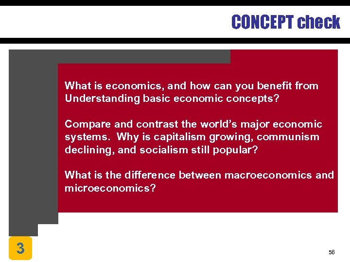 CONCEPT check What is economics, and how can you benefit from Understanding basic economic