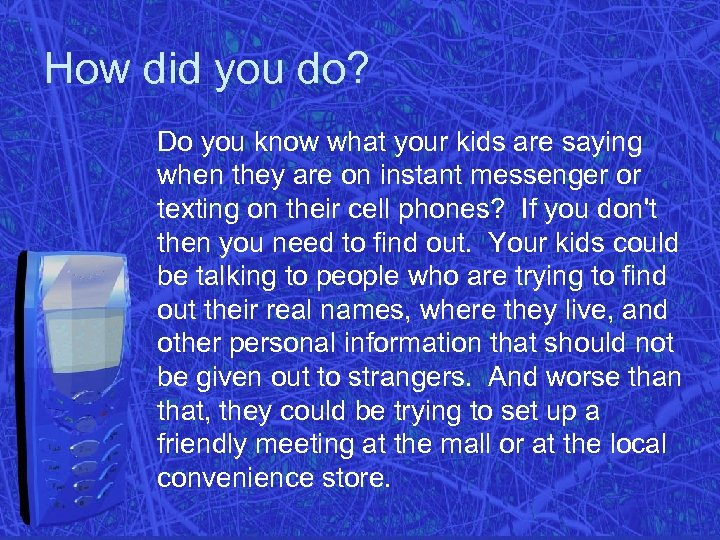 How did you do? Do you know what your kids are saying when they