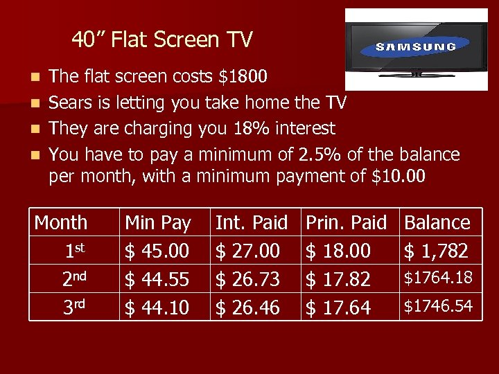 "40"" Flat Screen TV n n The flat screen costs $1800 Sears is letting"